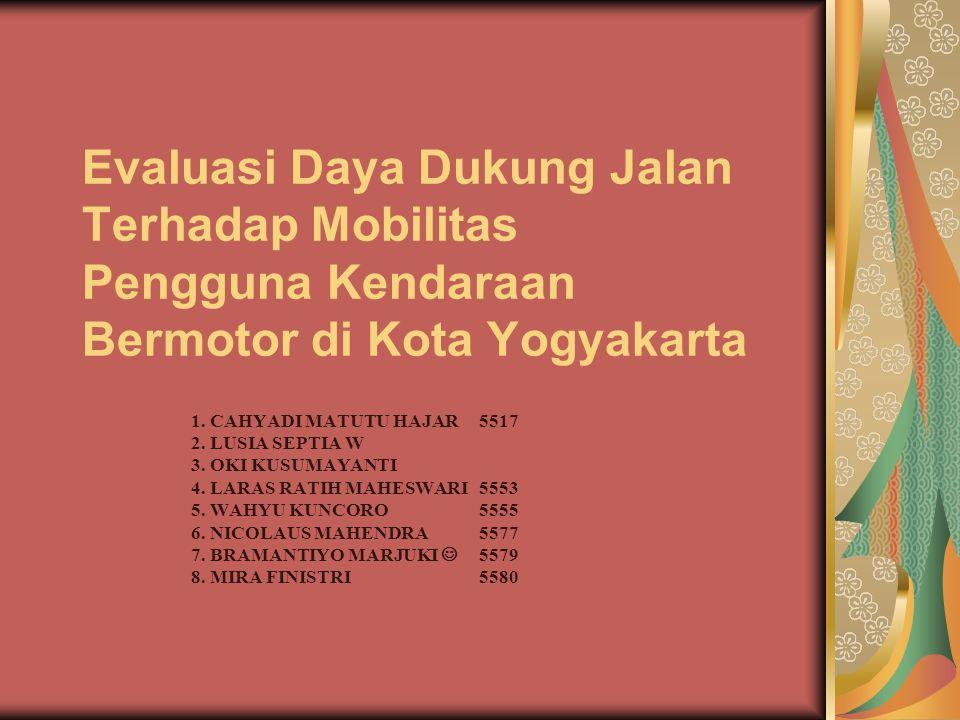 LATAR BELAKANG Yogyakarta merupakan salah satu kota besar di Indonesia yang mengalami pertumbuhan pesat Pertumbuhan di kota Yogya digerakkan oleh bermacam–macam jenis perdagangan (terutama sektor retail), pariwisata dan pendidikan Sektor transportasi perkotaan mempunyai peranan yang penting, karena sektor tersebut sangat mempengaruhi efektivitas dan efisiensi aktivitas sosial-ekonomi penduduk kota
