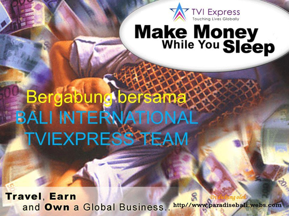 Bergabung bersama BALI INTERNATIONAL TVIEXPRESS TEAM
