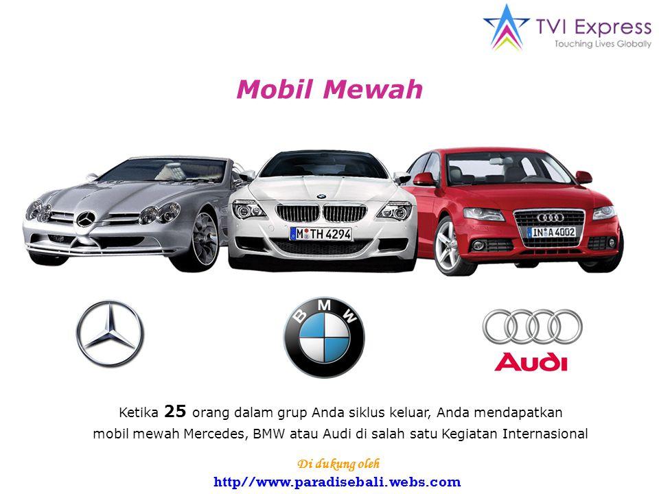 Mobil Mewah Ketika 25 orang dalam grup Anda siklus keluar, Anda mendapatkan mobil mewah Mercedes, BMW atau Audi di salah satu Kegiatan Internasional Di dukung oleh http//www.paradisebali.webs.com