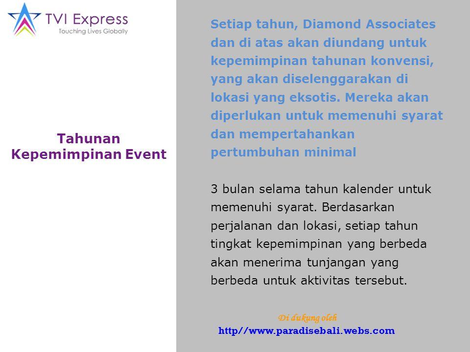Tahunan Kepemimpinan Event Setiap tahun, Diamond Associates dan di atas akan diundang untuk kepemimpinan tahunan konvensi, yang akan diselenggarakan di lokasi yang eksotis.