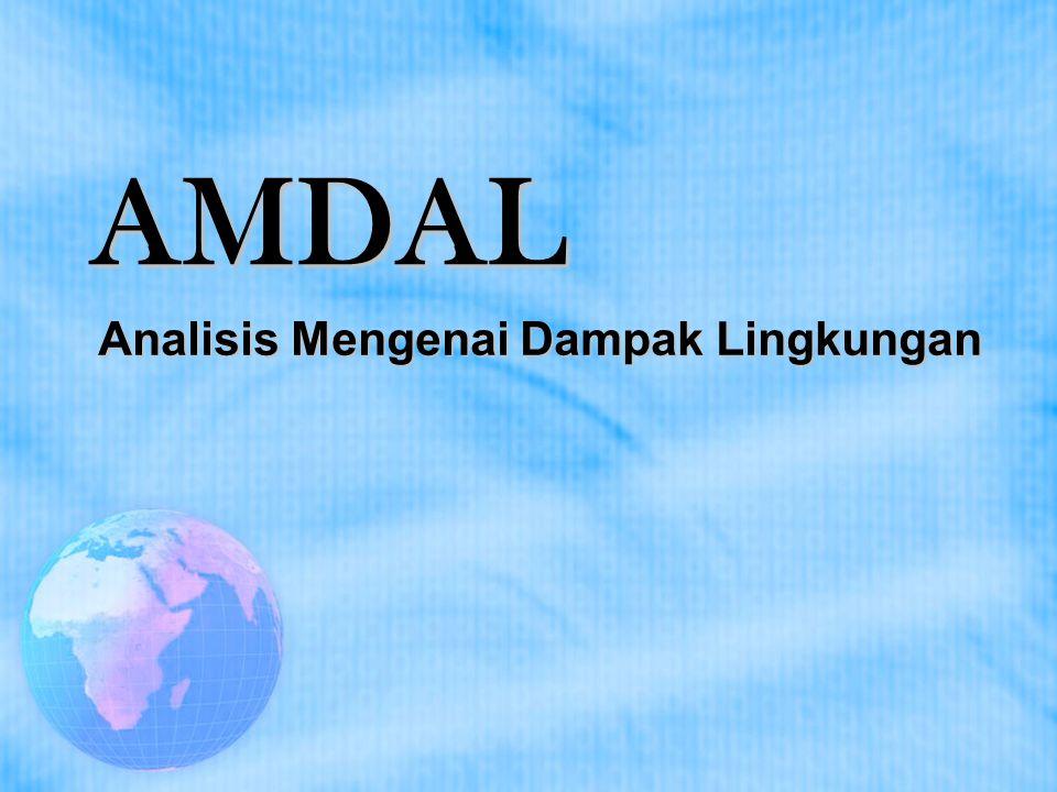AMDAL Analisis Mengenai Dampak Lingkungan
