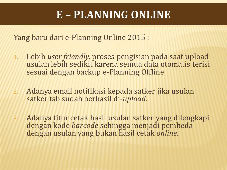 Yang baru dari e-Planning Online 2015 : 1.