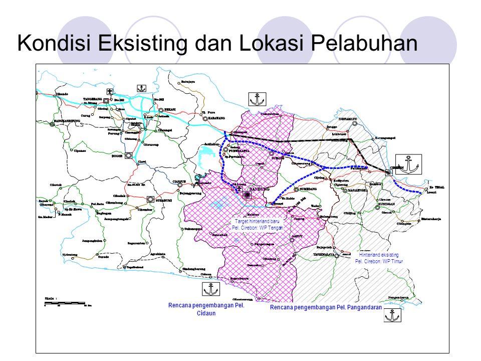 Kondisi Eksisting dan Lokasi Pelabuhan Rencana pengembangan Pel. Cidaun Rencana pengembangan Pel. Pangandaran Target hinterland baru Pel. Cirebon: WP