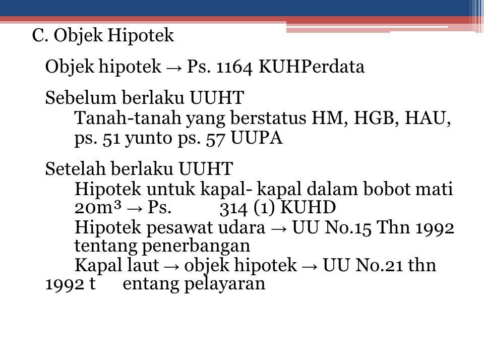 C.Objek Hipotek Objek hipotek → Ps.