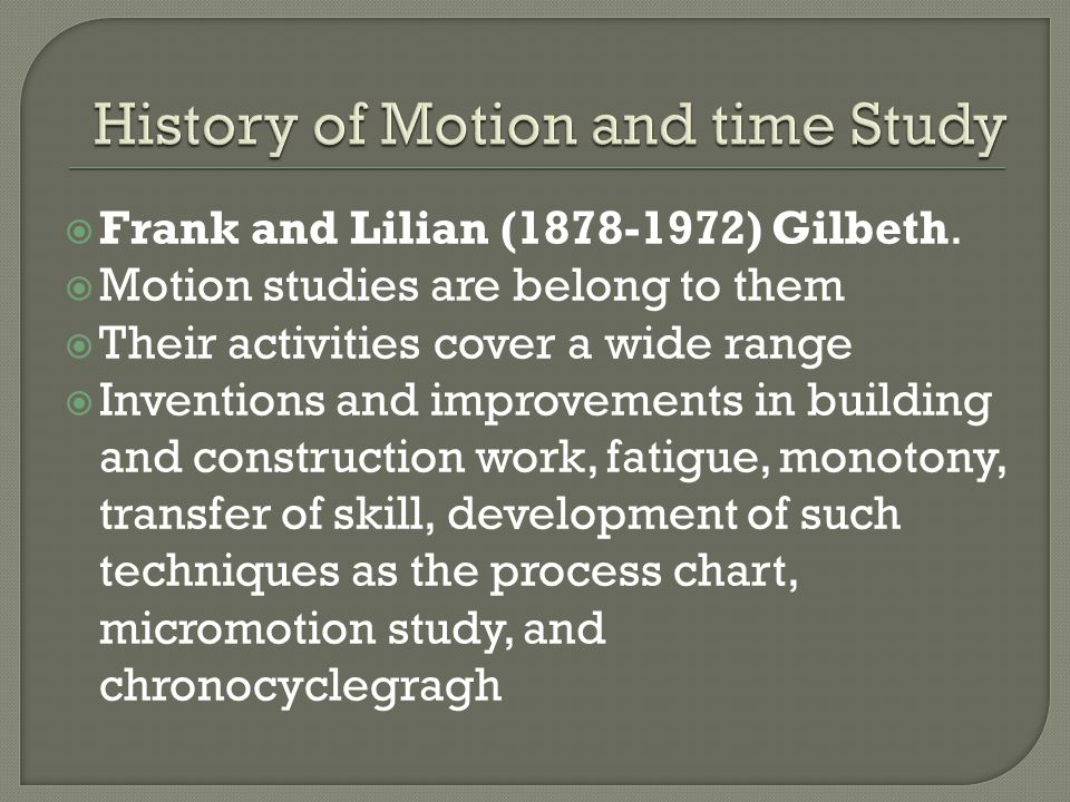  Two most important uses of micromotion study are: To assist in finding the preferred of doing work To assist in training individuals to understand the meaning of motion study  The procedure of improving methods consists of : 1.