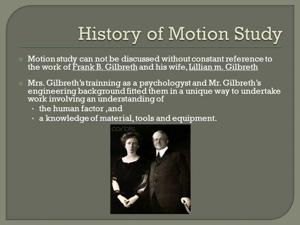  Studi Gerakan (Motion Study) adalah analisa yang dilakukan terhadap beberapa gerakan bagian badan pekerja dalam menyelesaikan pekerjaannya.