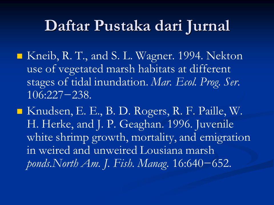 Daftar Pustaka dari Jurnal Kneib, R. T., and S. L.