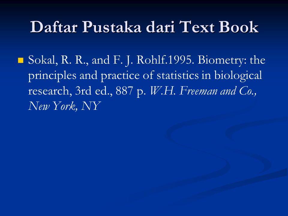 Daftar Pustaka dari Text Book Sokal, R. R., and F.