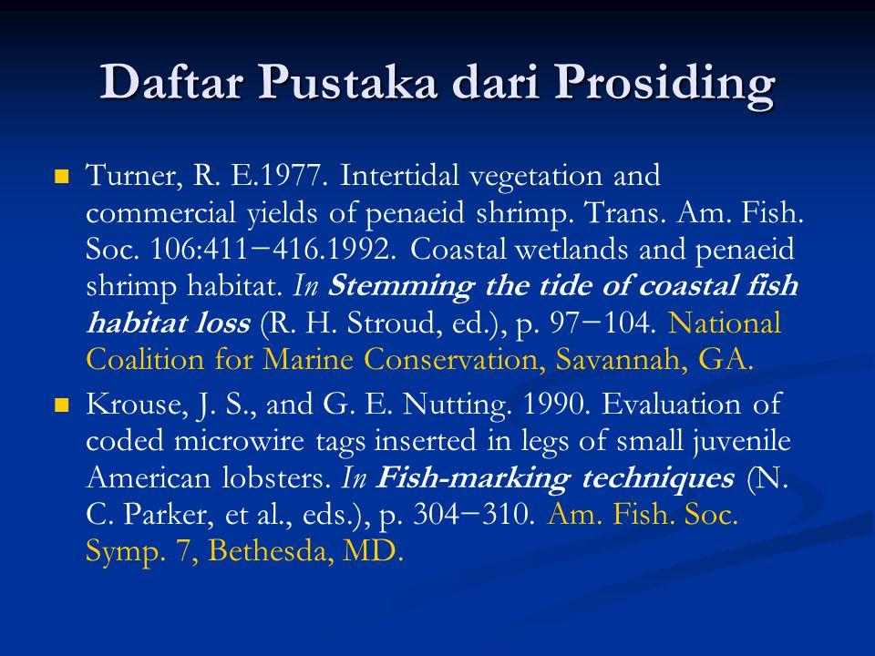Daftar Pustaka dari Prosiding Turner, R. E.1977.