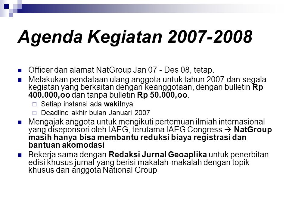 Agenda Kegiatan 2007-2008 Officer dan alamat NatGroup Jan 07 - Des 08, tetap.