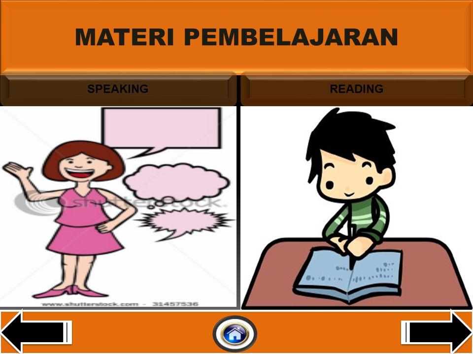 MATERI PEMBELAJARAN SPEAKING READING