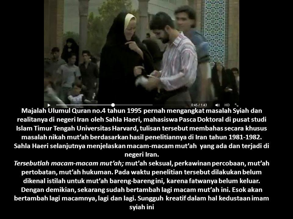 Majalah Ulumul Quran no.4 tahun 1995 pernah mengangkat masalah Syiah dan realitanya di negeri Iran oleh Sahla Haeri, mahasiswa Pasca Doktoral di pusat