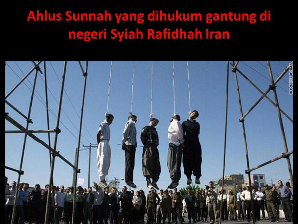 Ahlus Sunnah yang dihukum gantung di negeri Syiah Rafidhah Iran