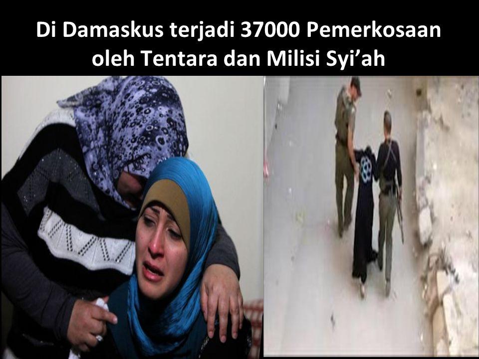 Di Damaskus terjadi 37000 Pemerkosaan oleh Tentara dan Milisi Syi'ah