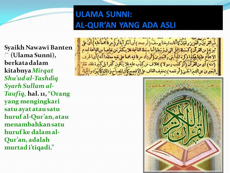 """Syaikh Nawawi Banten  (Ulama Sunni), berkata dalam kitabnya Mirqat Shu'ud al-Tashdiq Syarh Sullam al- Taufiq, hal. 11, """"Orang yang mengingkari satu a"""