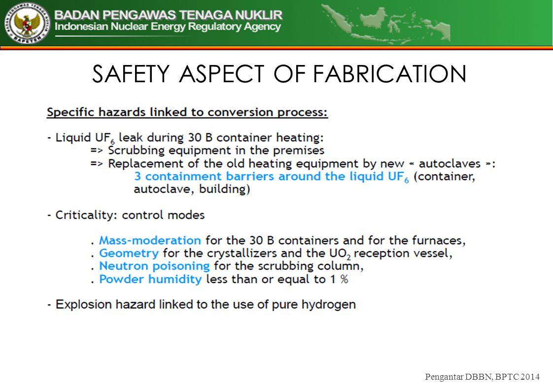 SAFETY ASPECT OF FABRICATION Pengantar DBBN, BPTC 2014