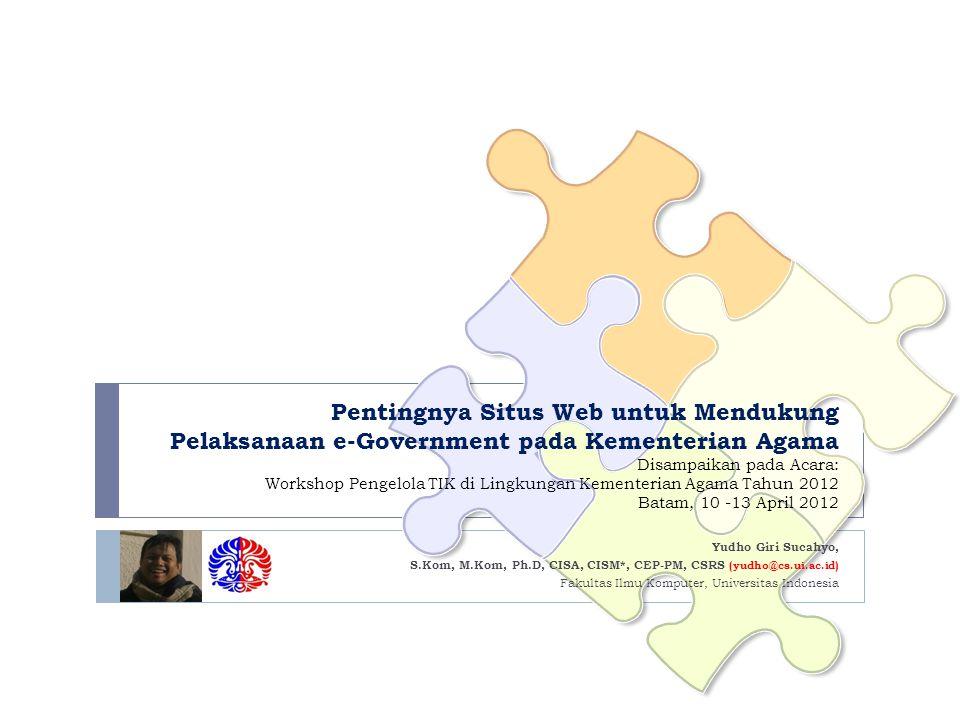Fakultas Ilmu Komputer Universitas Indonesia 32 Pengembangan Situs – Tahapan Pengembangan  Minimal terdiri dari tiga tahapan: 1.