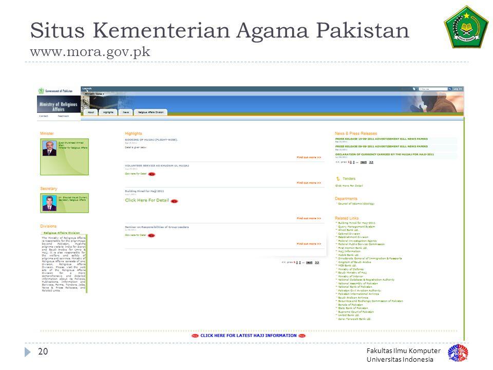 Fakultas Ilmu Komputer Universitas Indonesia Situs Kementerian Agama Pakistan www.mora.gov.pk 20