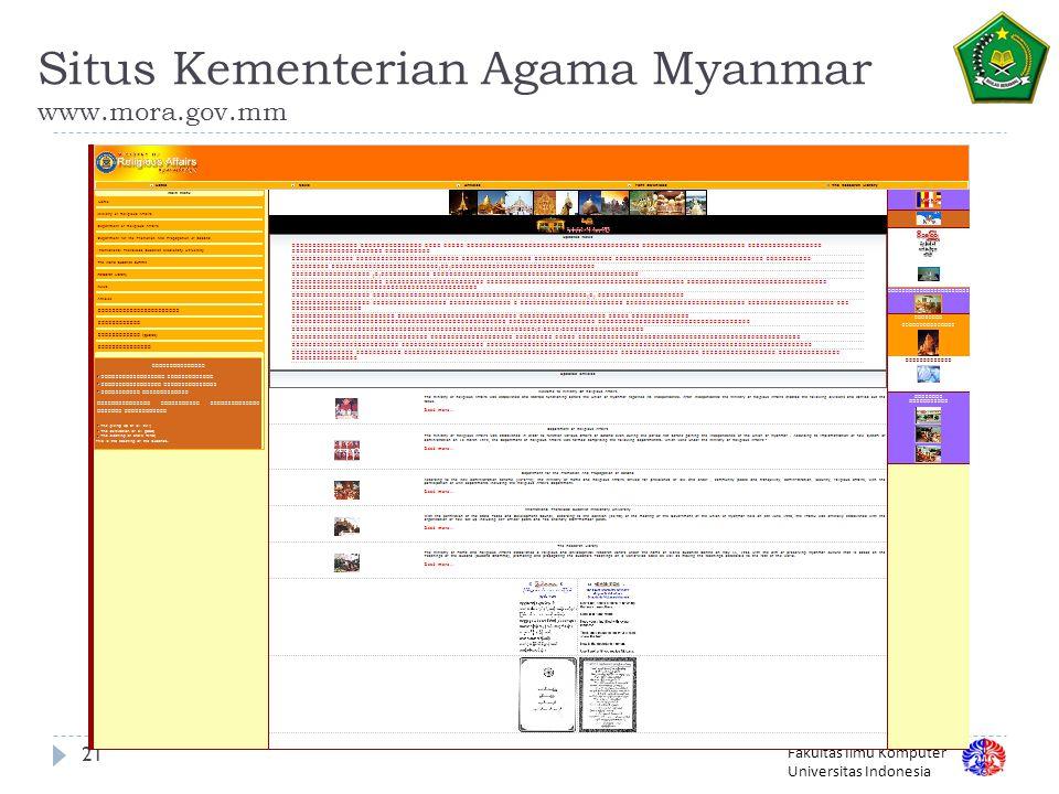 Fakultas Ilmu Komputer Universitas Indonesia Situs Kementerian Agama Myanmar www.mora.gov.mm 21