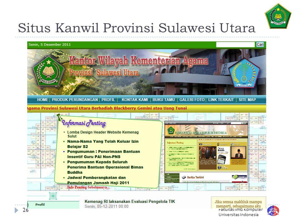 Fakultas Ilmu Komputer Universitas Indonesia Situs Kanwil Provinsi Sulawesi Utara 26