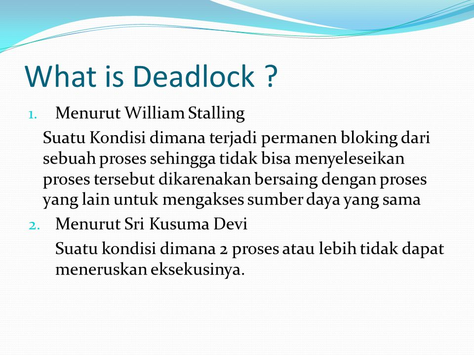What is Deadlock .1.