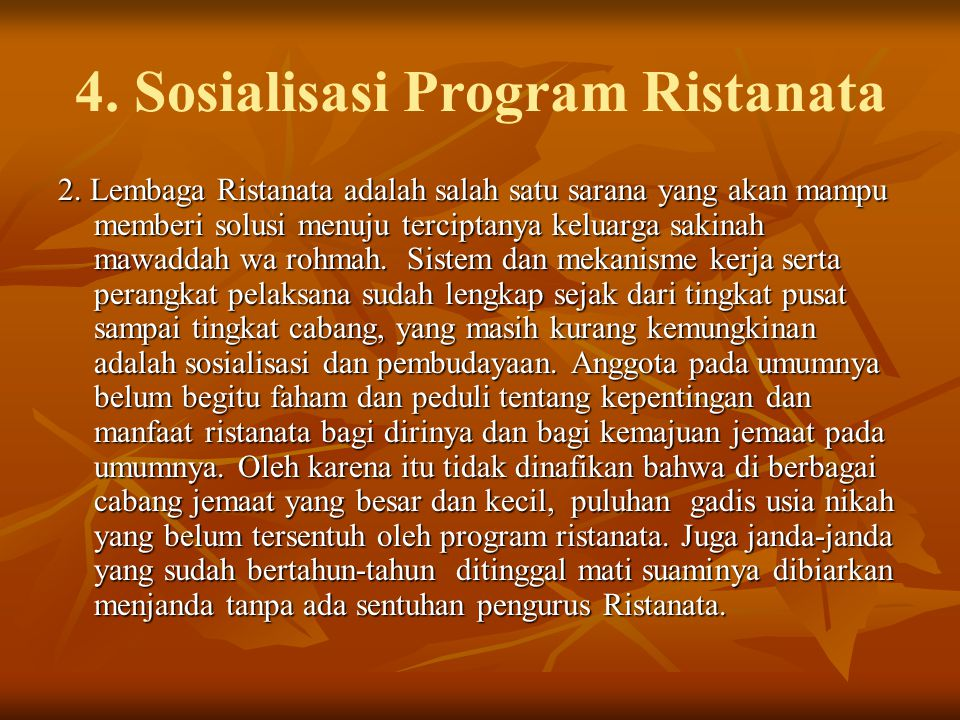 4.Sosialisasi Program Ristanata 2.