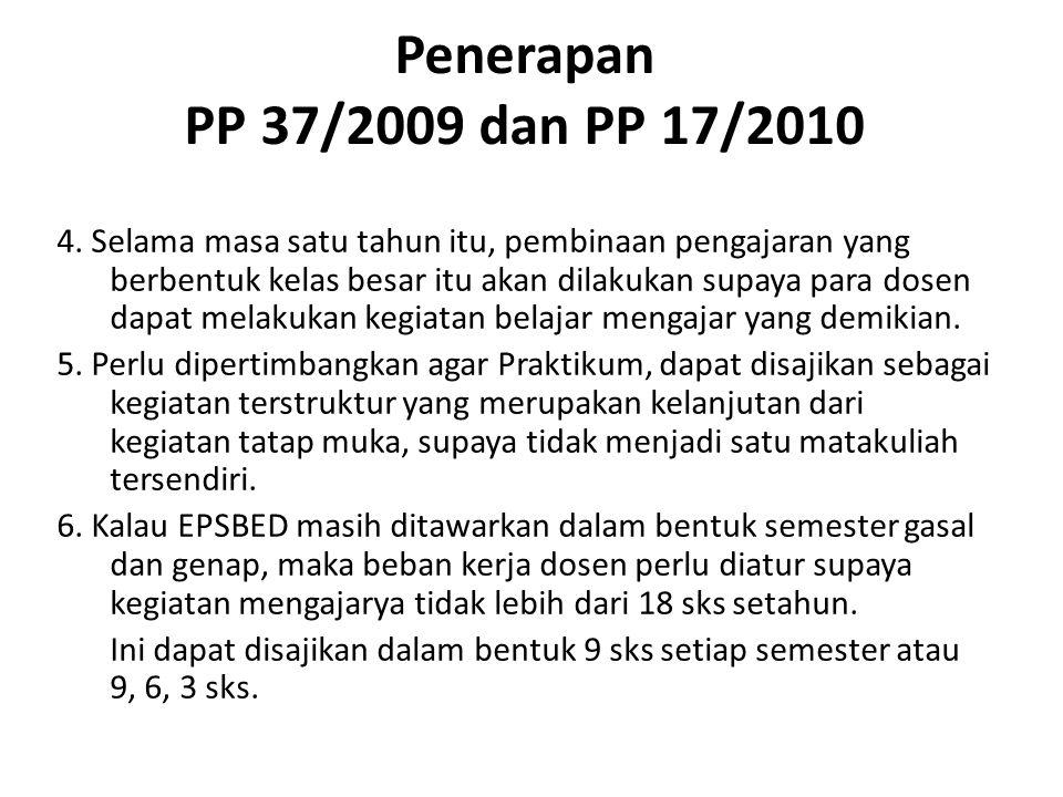 Penerapan PP 37/2009 dan PP 17/2010 4.