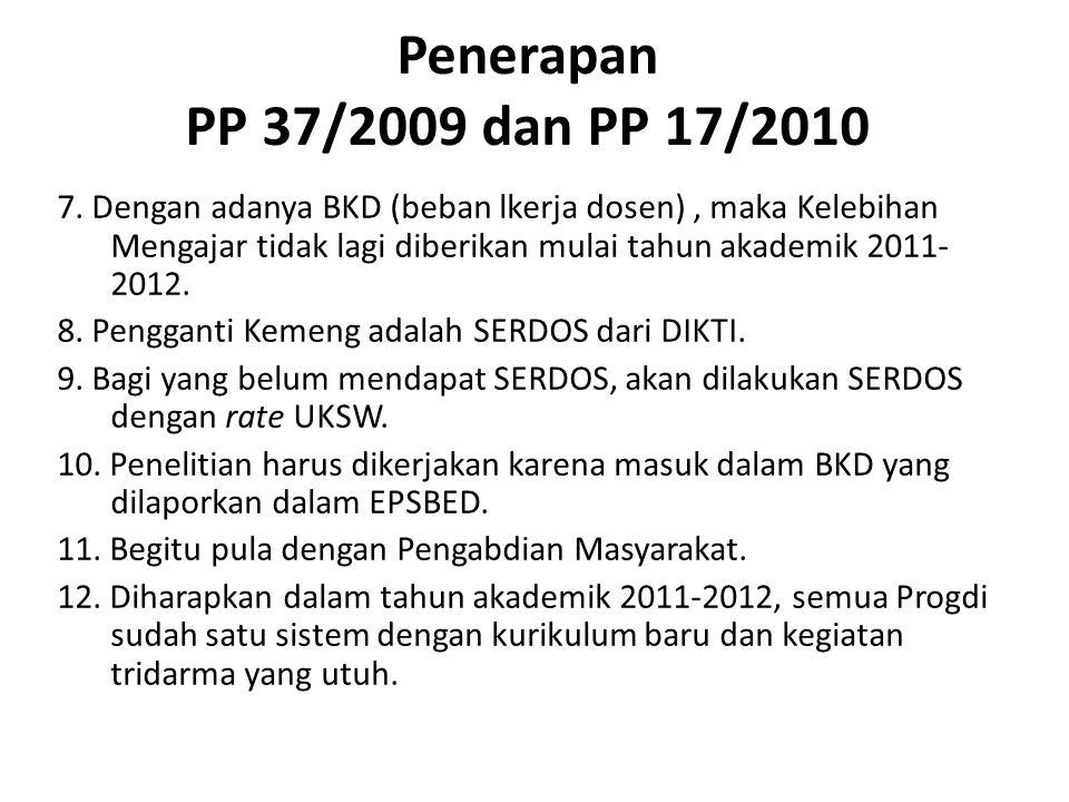 Penerapan PP 37/2009 dan PP 17/2010 7.