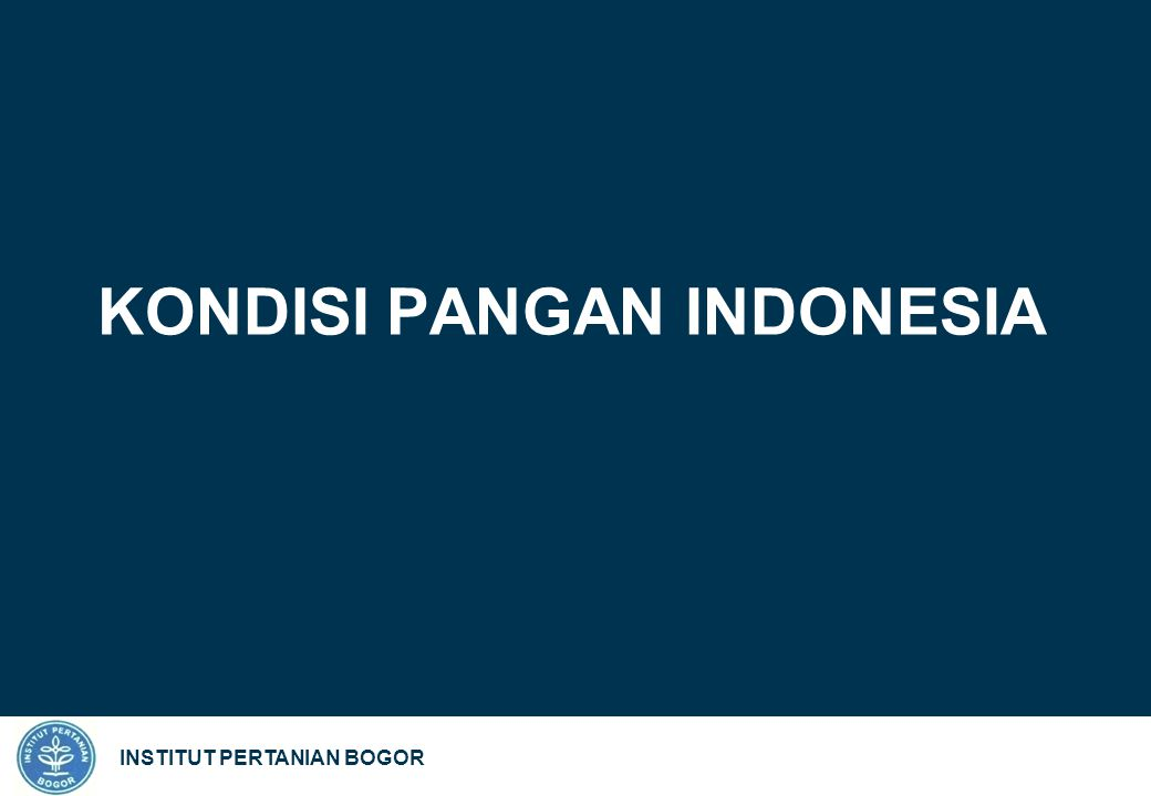 INSTITUT PERTANIAN BOGOR KONDISI ENERGI INDONESIA