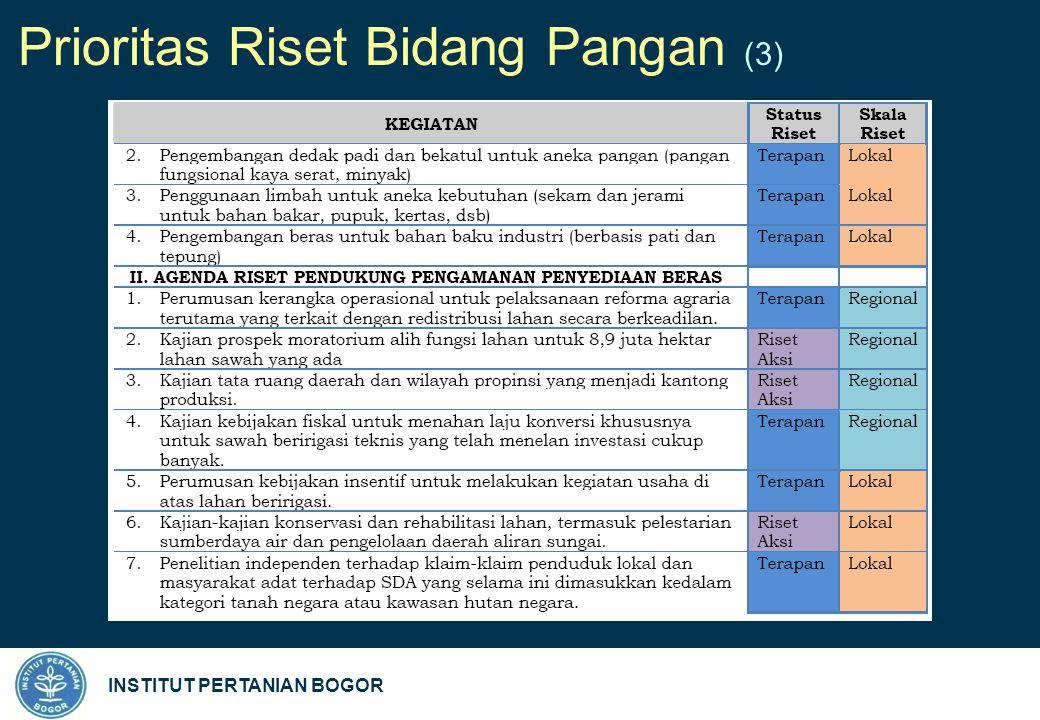 INSTITUT PERTANIAN BOGOR Prioritas Riset Bidang Pangan (3)
