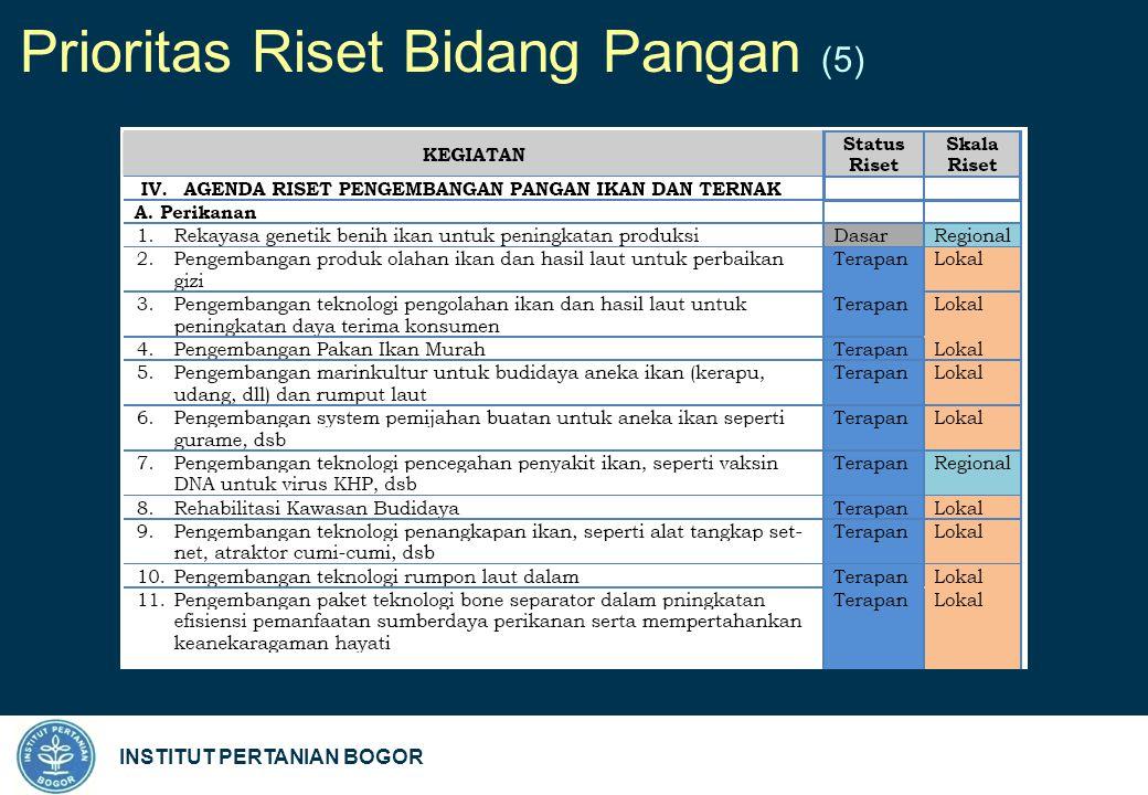 INSTITUT PERTANIAN BOGOR Prioritas Riset Bidang Pangan (5)