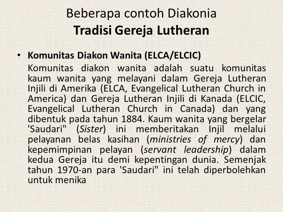 Pelayan Diakonal (ELCA) Diakonat diakui dan diatur oleh ELCA pada tahun 1993, sehingga terbentuk golongan ke-3 dari para pelayan jemaat yang diakui dalam tubuh Gereja itu.