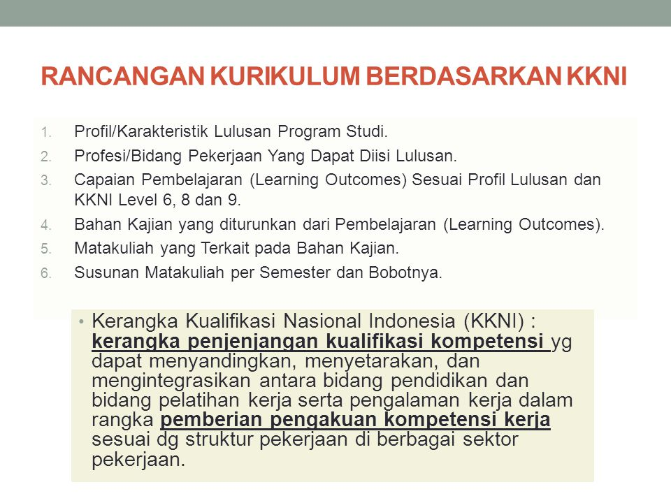 RANCANGAN KURIKULUM BERDASARKAN KKNI 1.Profil/Karakteristik Lulusan Program Studi.