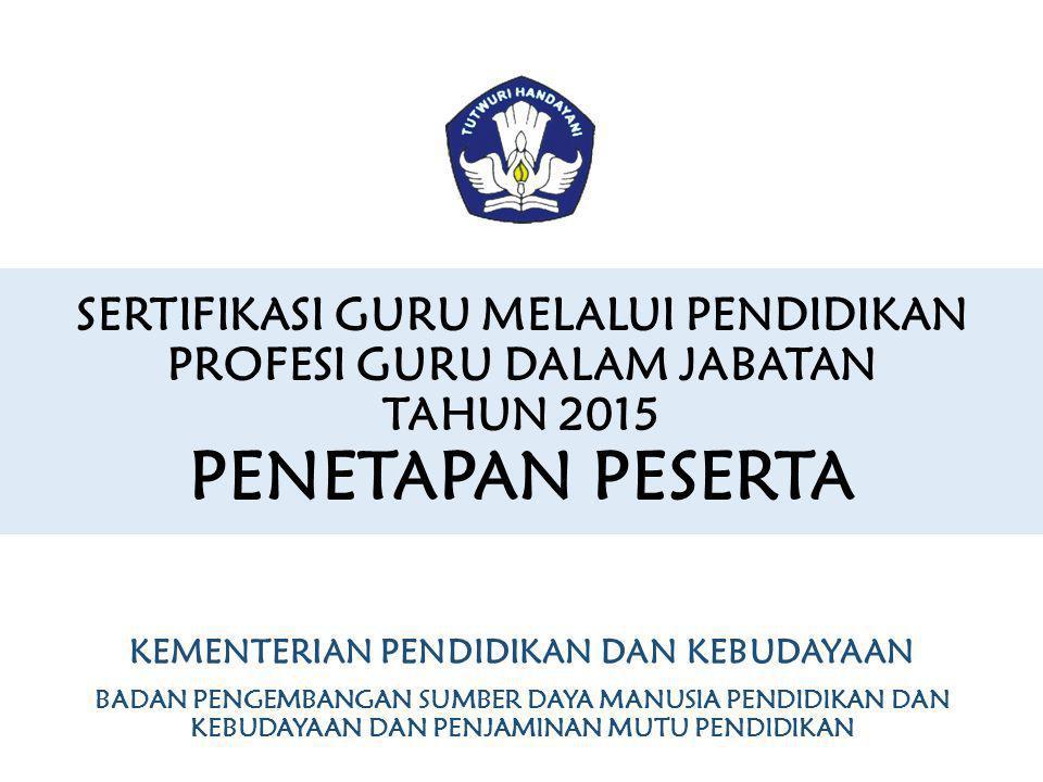 A. Alur Pelaksanaan Sertifikasi Guru melalui PPGJ PAPARAN BUKU 1 20152