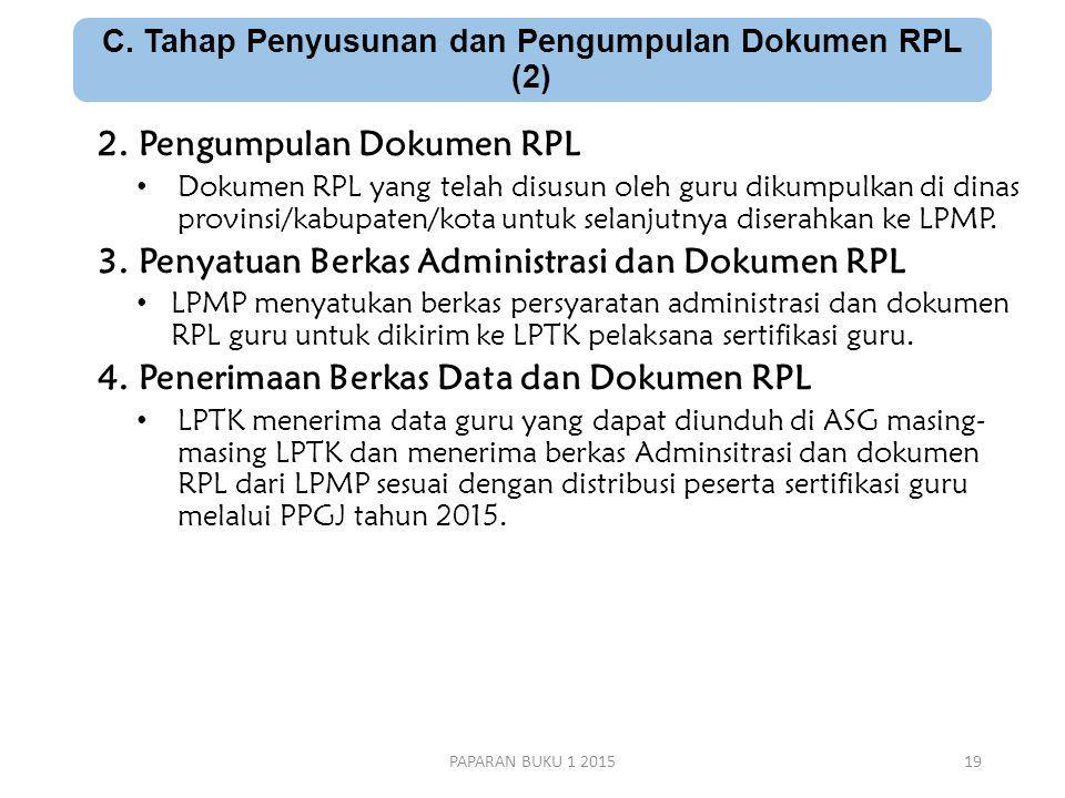 C.Tahap Penyusunan dan Pengumpulan Dokumen RPL (2) 2.
