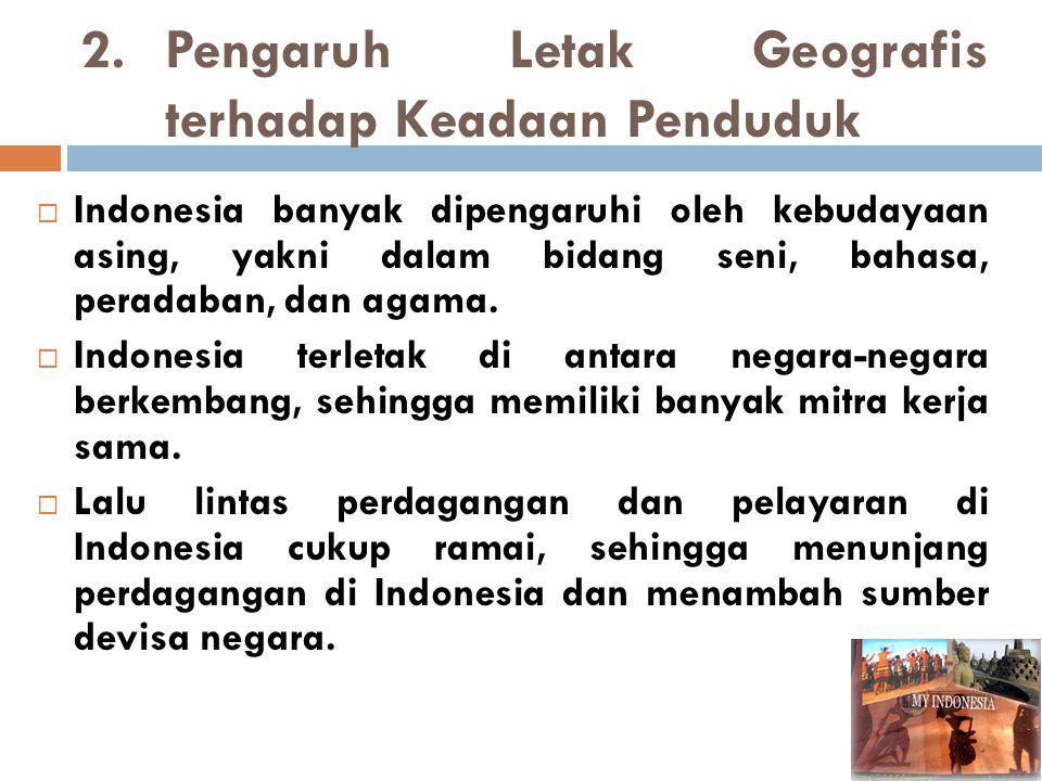 PENGARUH LETAK ASTRONOMI INDONESIA Wilayah Indonesia paling utara adalah Pulau Weh di Nanggroe Aceh Darussalam yang berada di 6 0 LU.