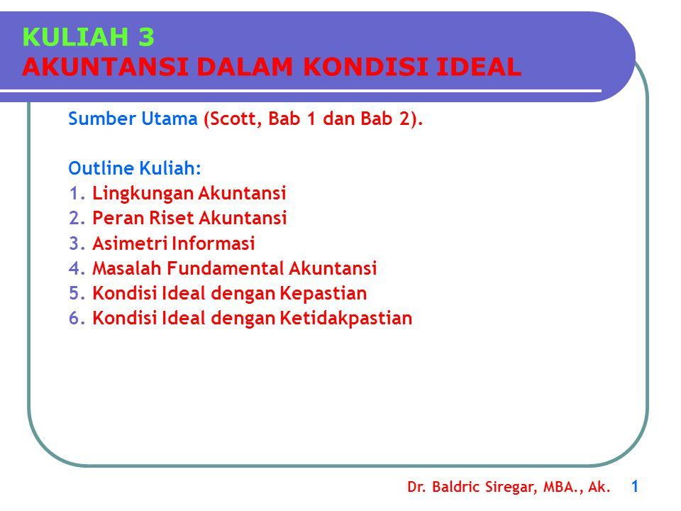 Dr.Baldric Siregar, MBA., Ak. 1 Sumber Utama (Scott, Bab 1 dan Bab 2).