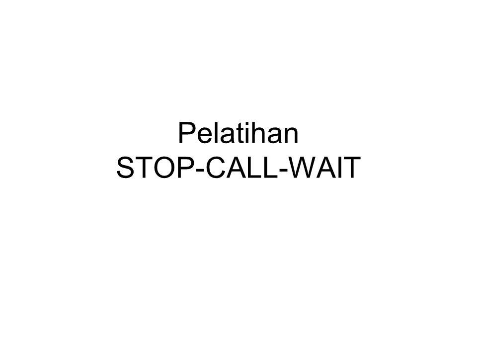 Pelatihan STOP-CALL-WAIT