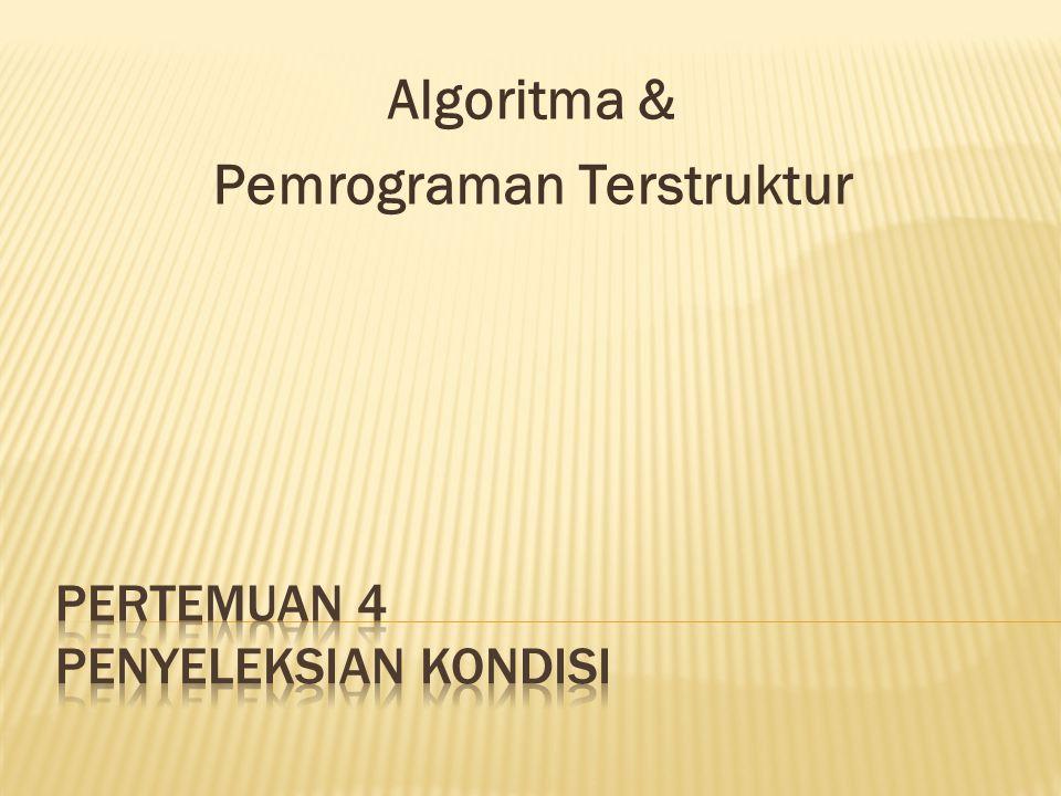 Algoritma & Pemrograman Terstruktur