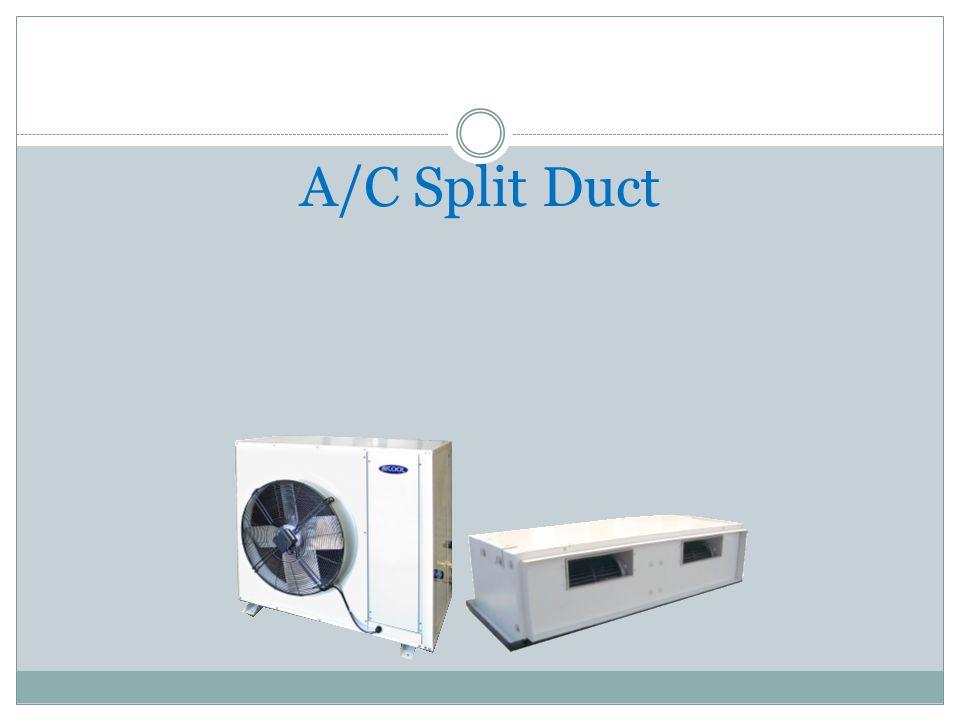 A/C Split Duct