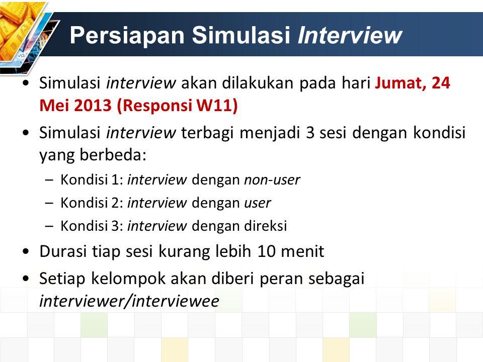 Bagi peran dulu yaa.. Kelompok Interviewer (1) Interviewee (2) 1 2 3