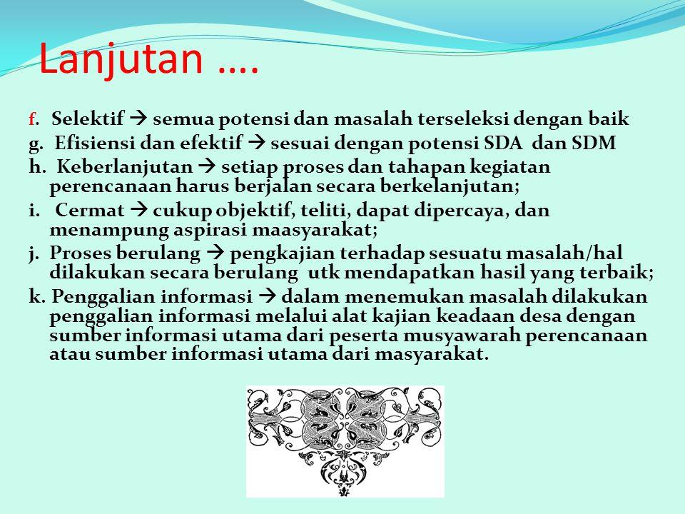 5.Musyawarah Perencanaan Pembangunan Desa (Musrenbangdes) a.