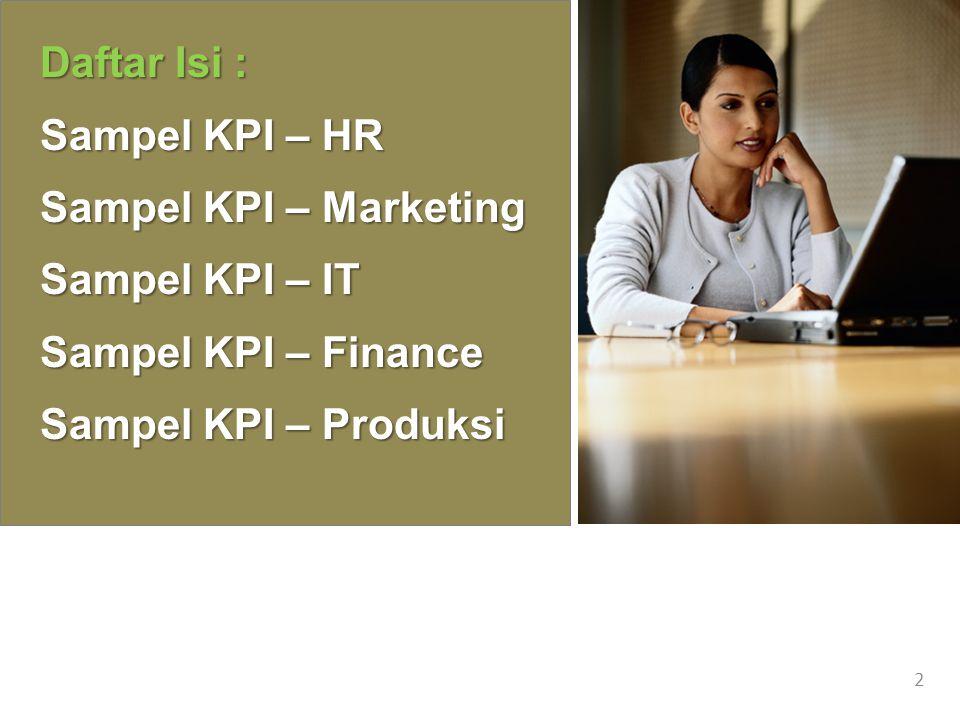 Daftar Isi : Sampel KPI – HR Sampel KPI – Marketing Sampel KPI – IT Sampel KPI – Finance Sampel KPI – Produksi 2