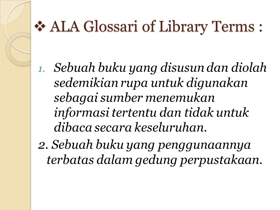  ALA Glossari of Library Terms : 1.
