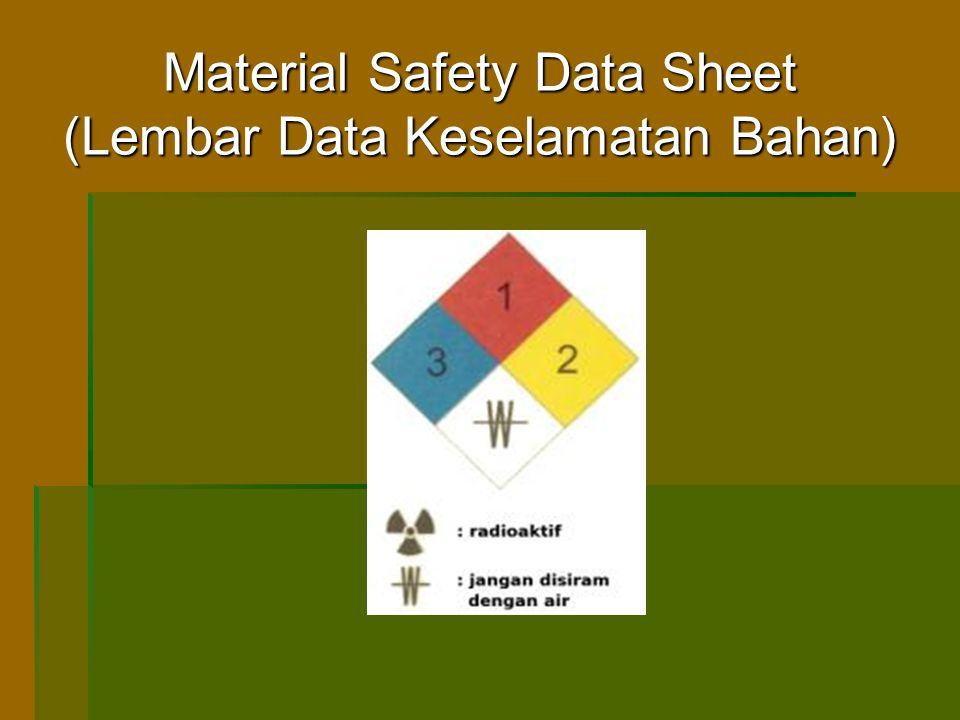 Keselamatan dan pengamanan :  Diberikan langkah-langkah keselamatan dan pengamanan :  Penanganan dan penyimpanan : usaha keselamatan yang dilakukan apabila bekerja dengan atau menyimpan bahan.