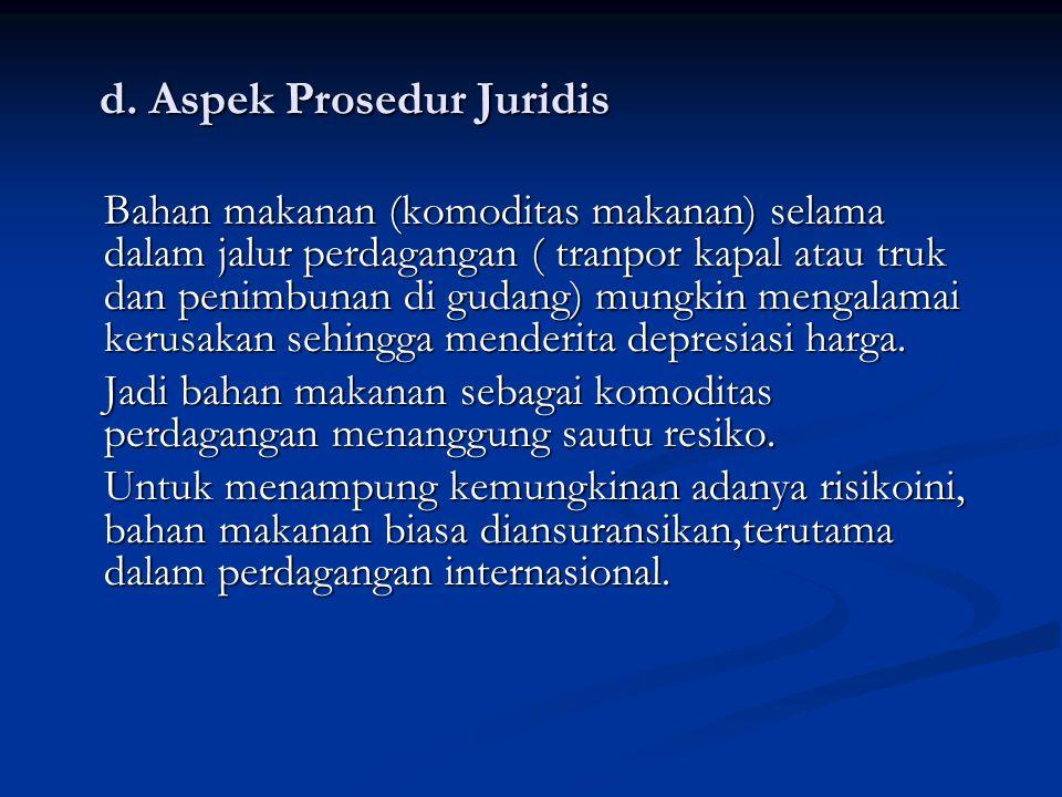 d.Aspek Prosedur Juridis d.