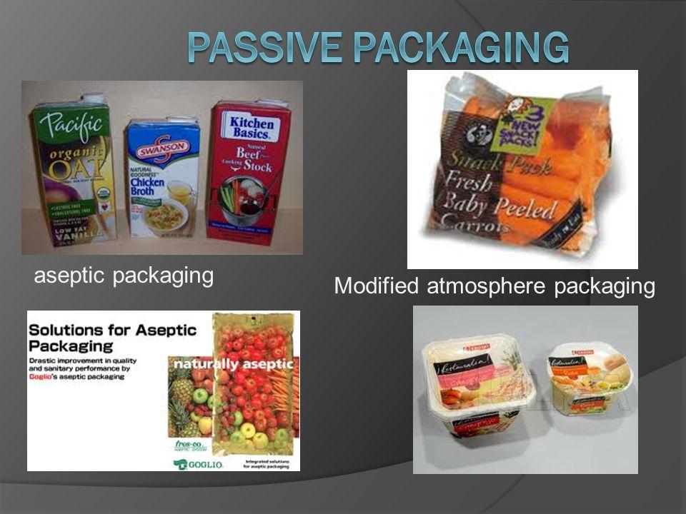 aseptic packaging Modified atmosphere packaging