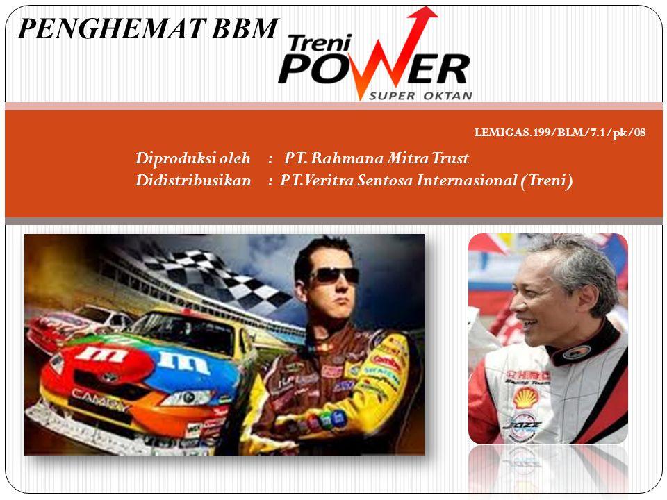 Diproduksi oleh : PT.Rahmana Mitra Trust Didistribusikan: PT.
