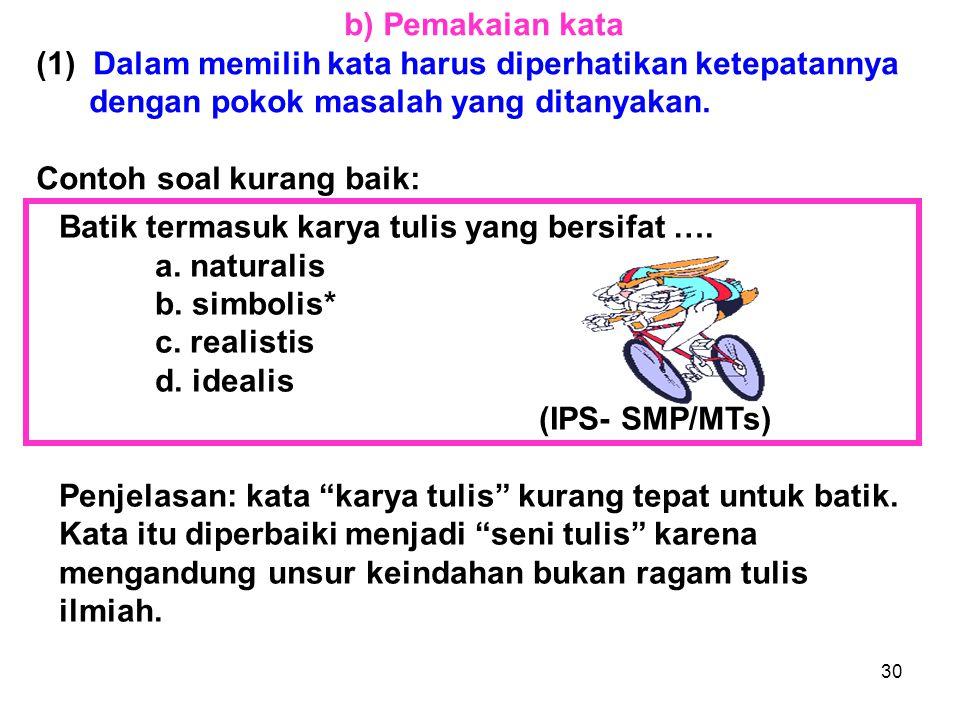 29 (3) Hindarkan pernyataan yang hanya berupa anak kalimat.