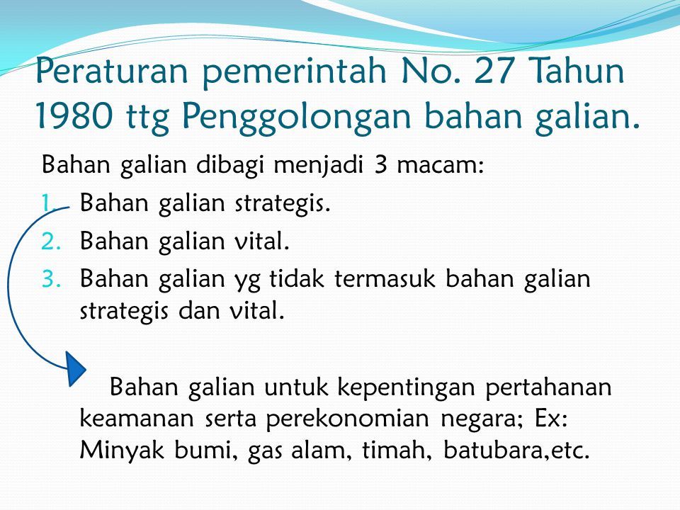 Peraturan pemerintah No.27 Tahun 1980 ttg Penggolongan bahan galian.